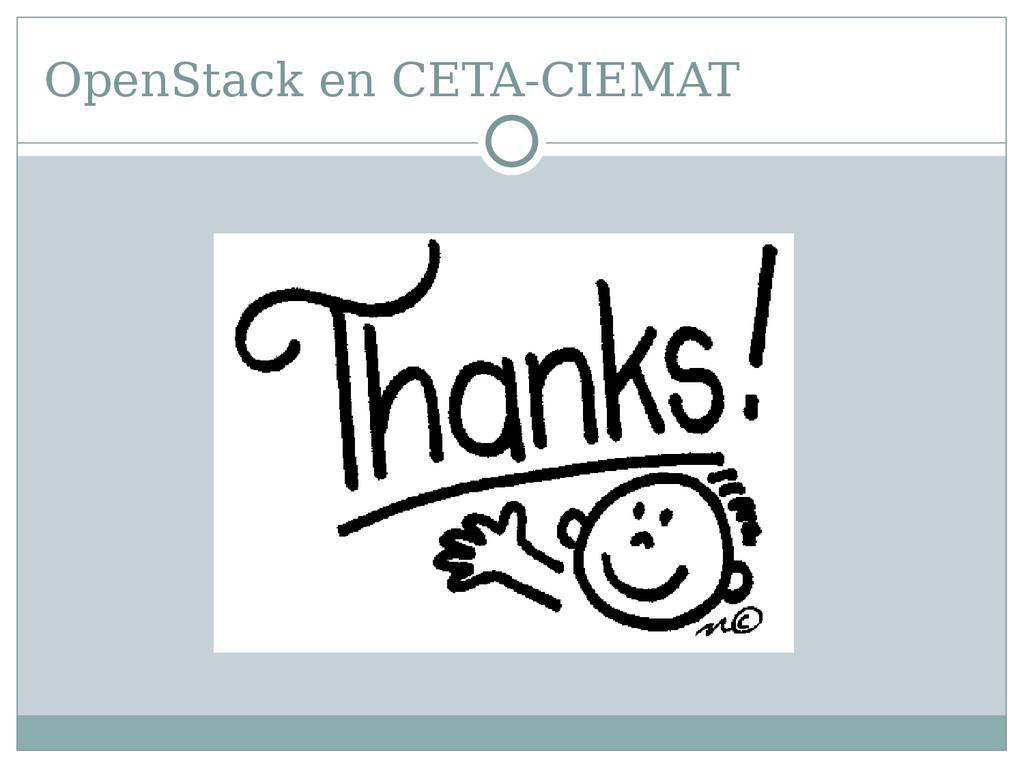 OpenStack en CETA-CIEMAT Gracias