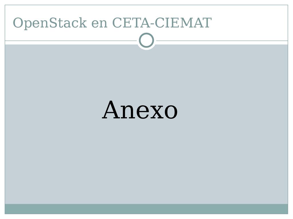 OpenStack en CETA-CIEMAT Anexo