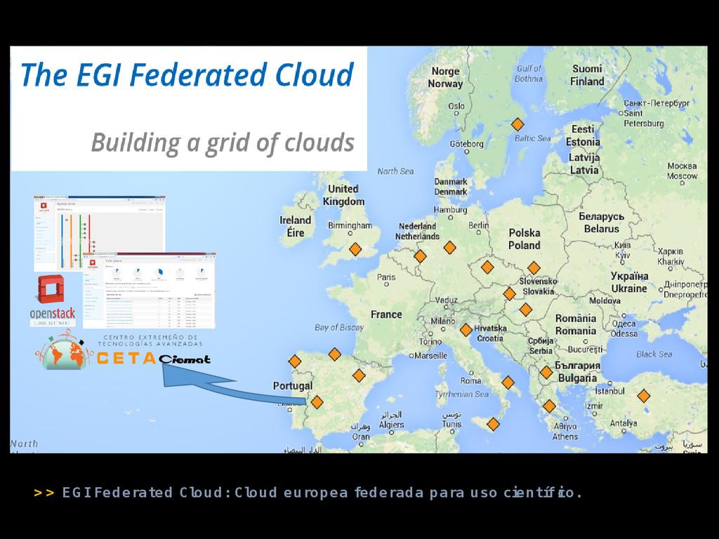 > > EG I Federated Cl oud: Cl oud europea feder...