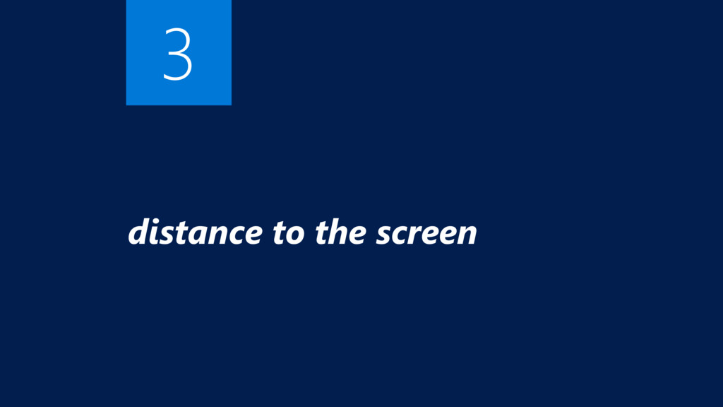 distance to the screen 3