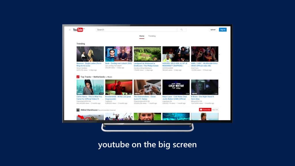 youtube on the big screen