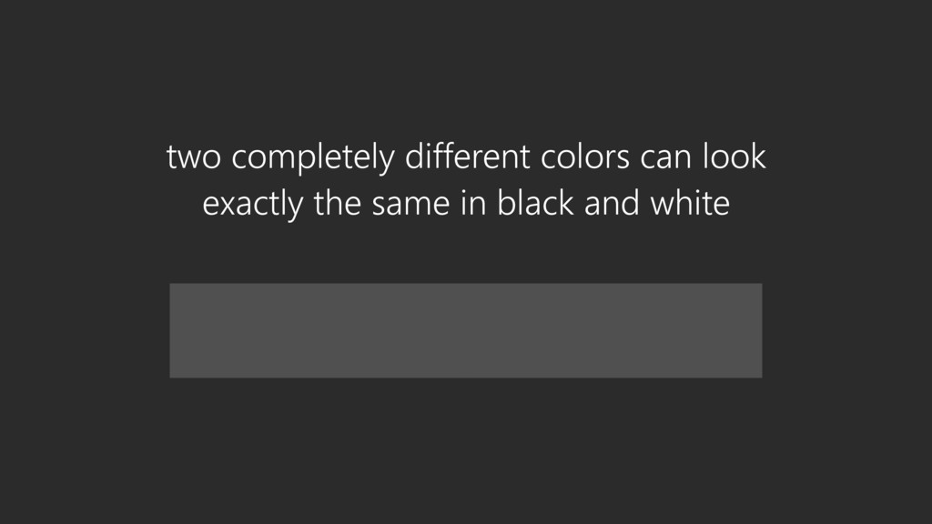 two completely different colors can look  exac...