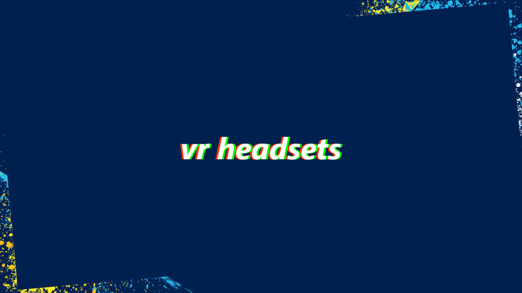 vr headsets vr headsets vr headsets