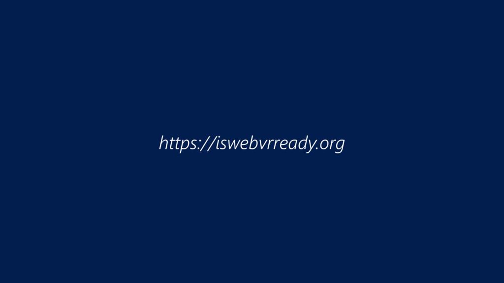 https://iswebvrready.org