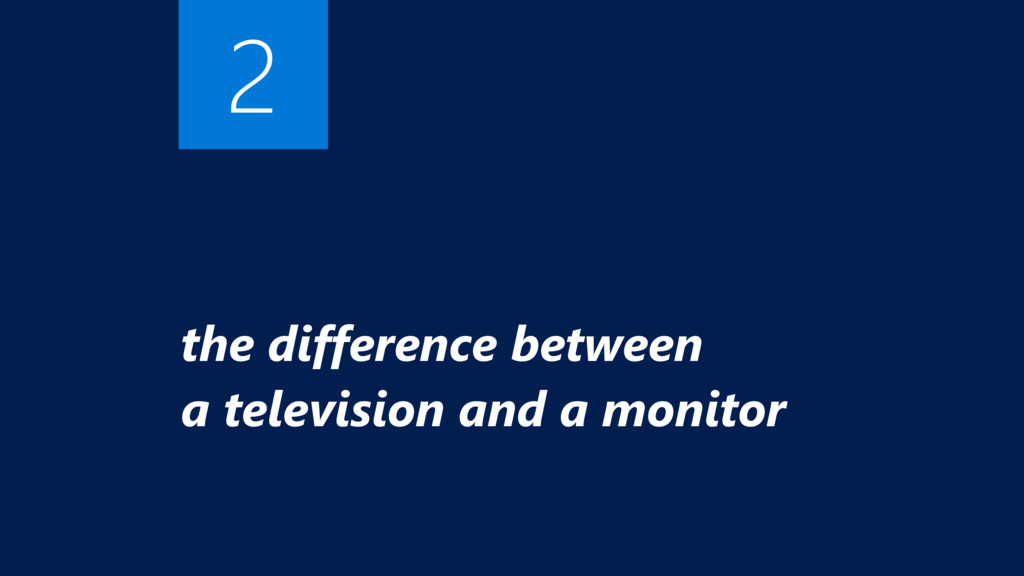 the difference between  a television and a mon...