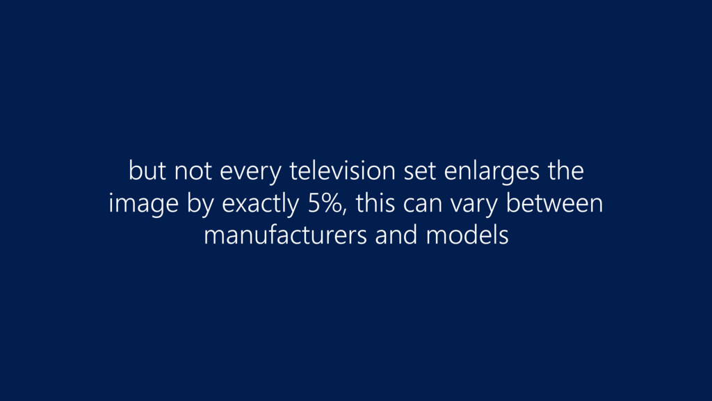but not every television set enlarges the  ima...