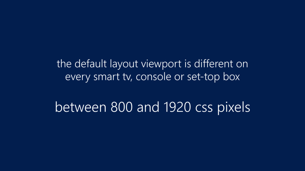 the default layout viewport is different on  e...