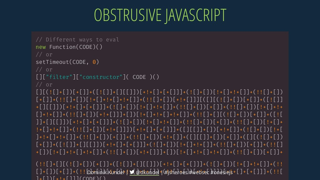 OBSTRUSIVE JAVASCRIPT // Different ways to eval...