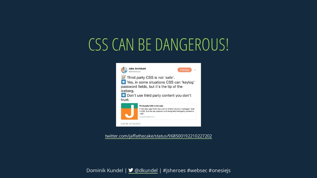 CSS CAN BE DANGEROUS! twitter.com/jaffathecake/s...