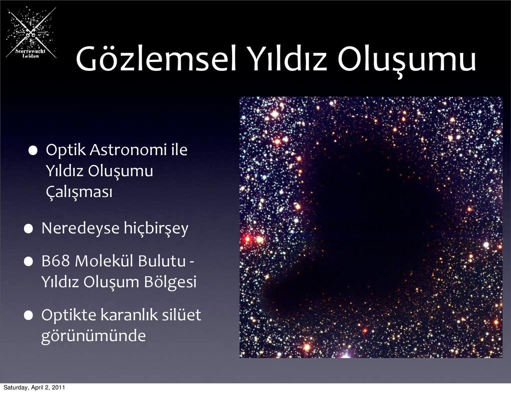 Gözlemsel Yıldız Oluşumu •Optik Astron...