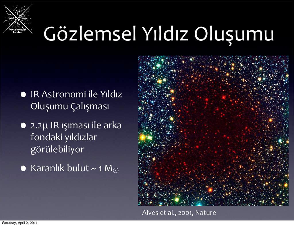•IR Astronomi ile Yıldız  Oluşumu...