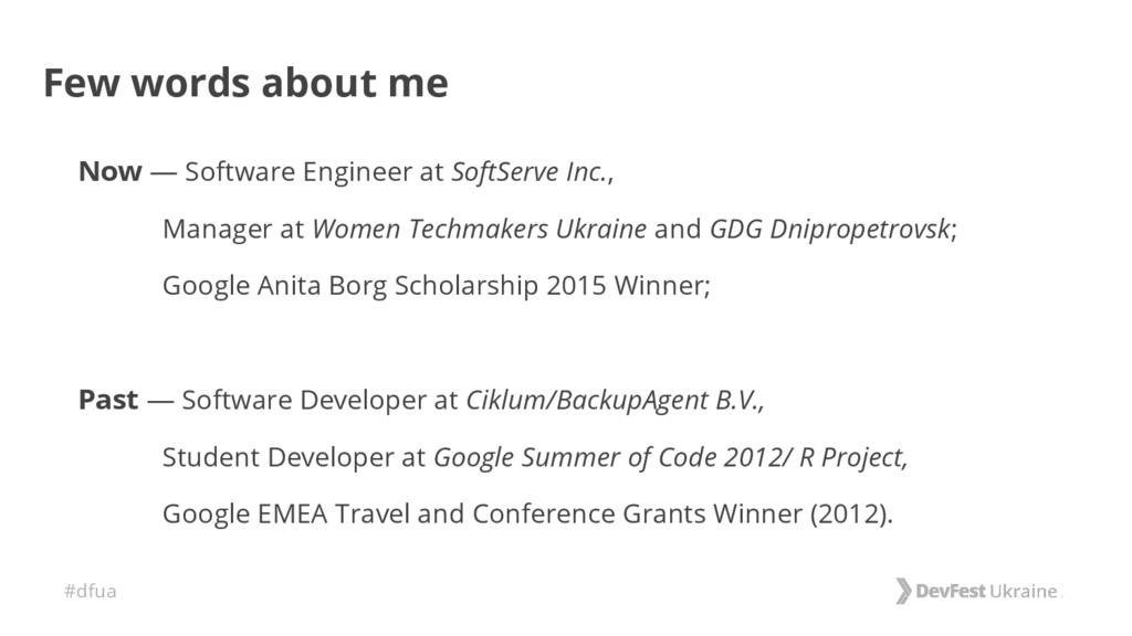 #dfua Few words about me Now — Software Enginee...