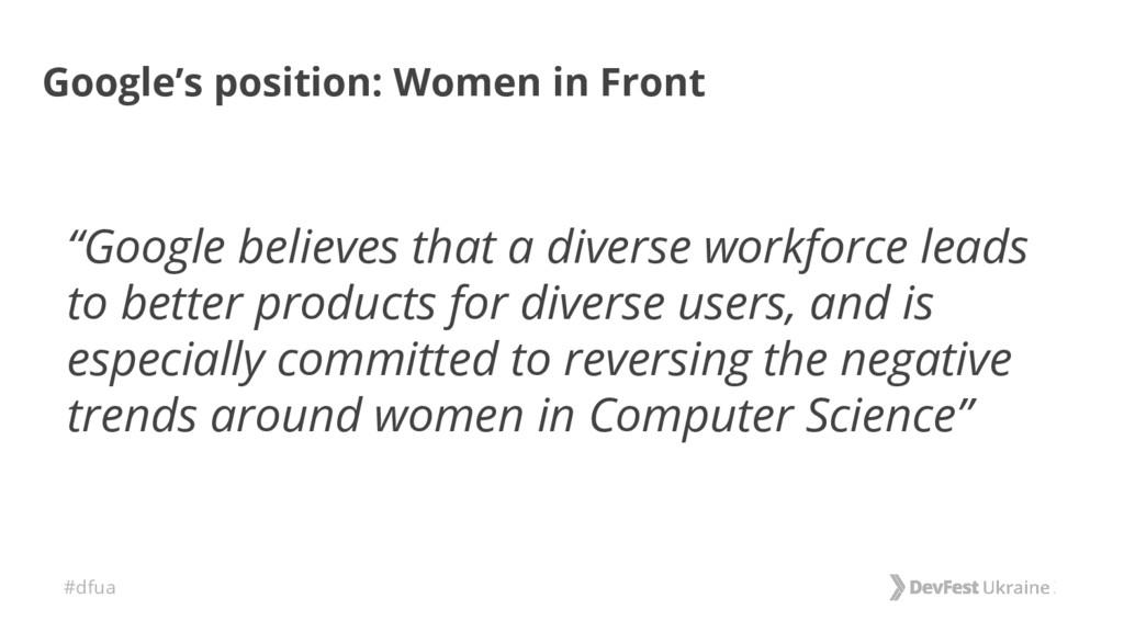 "#dfua Google's position: Women in Front ""Google..."