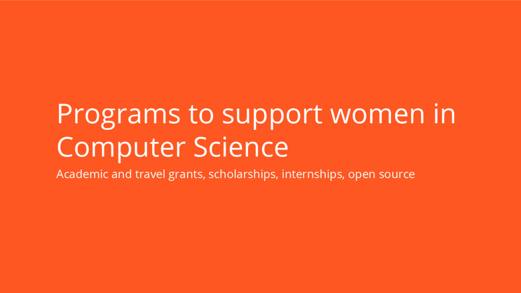 Programs to support women in Computer Science A...