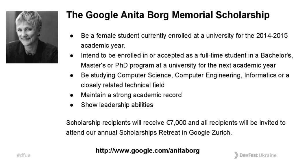 #dfua The Google Anita Borg Memorial Scholarshi...