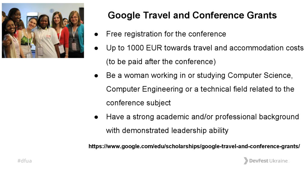 #dfua Google Travel and Conference Grants ● Fre...
