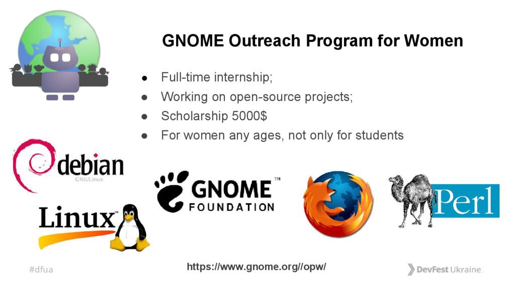 #dfua GNOME Outreach Program for Women ● Full-t...