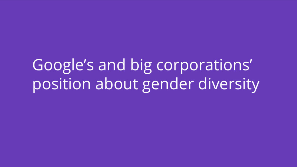 Google's and big corporations' position about g...