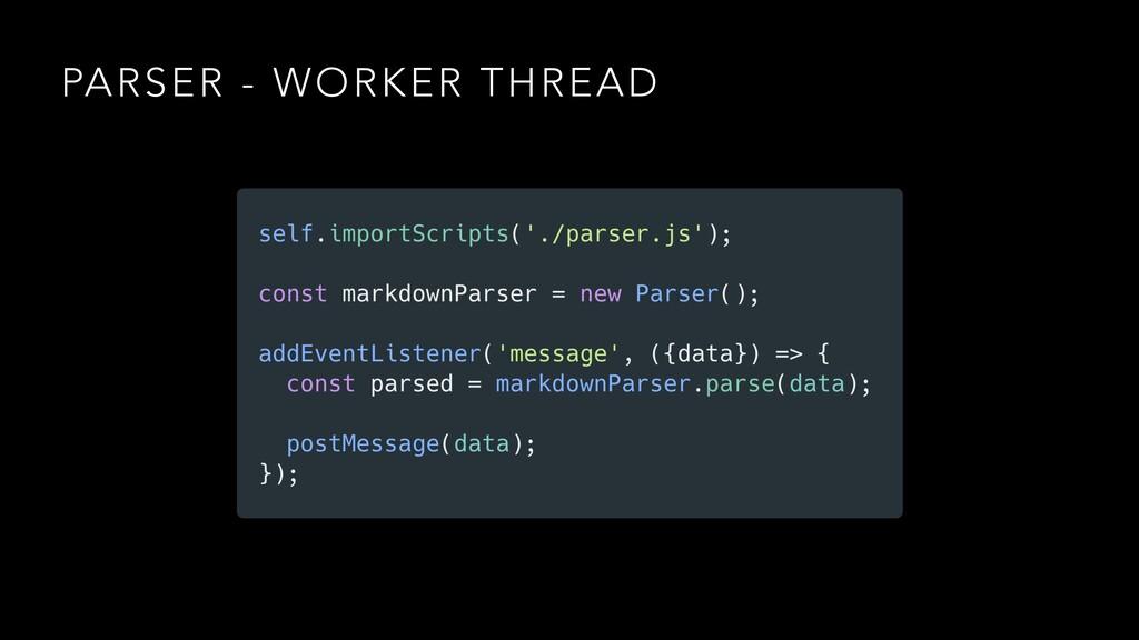 PARSER - WORKER THREAD