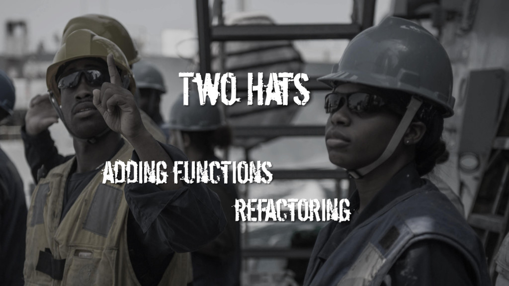Two Hats adding functions refactoring