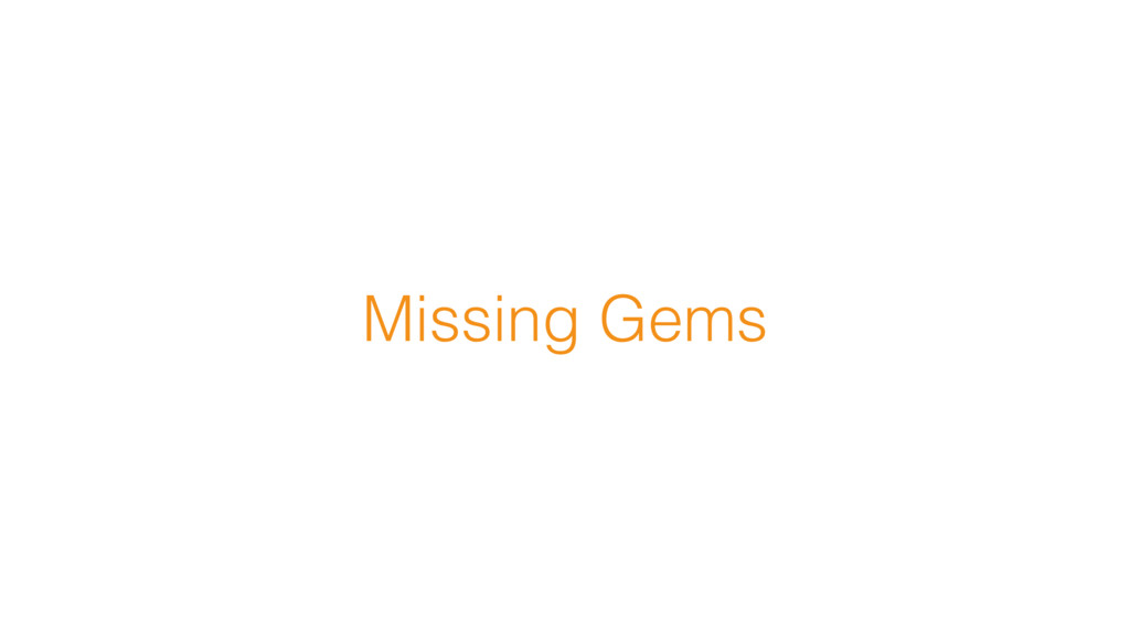 Missing Gems