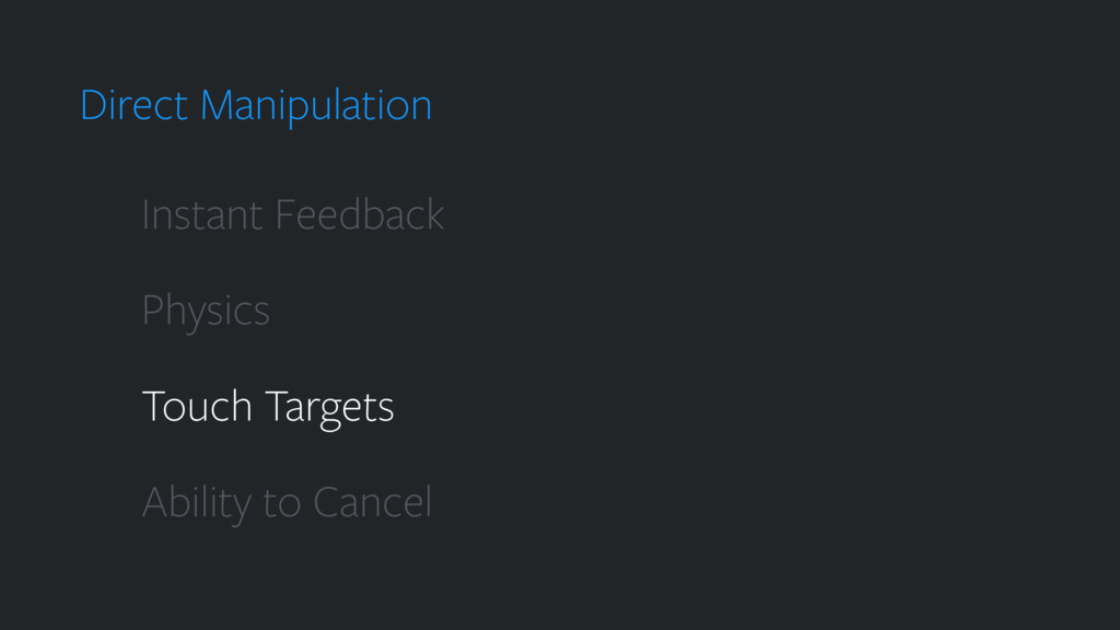 Direct Manipulation Instant Feedback Physics To...