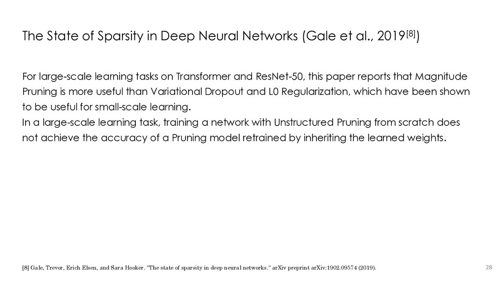 The State of Sparsity in Deep Neural Networks (...