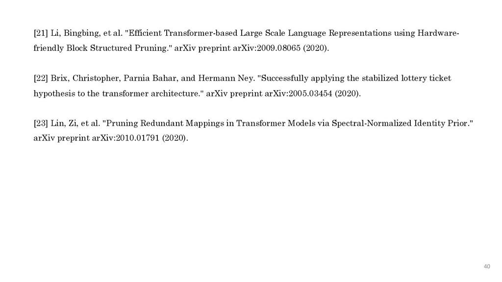 "40 [21] Li, Bingbing, et al. ""Efficient Transfo..."