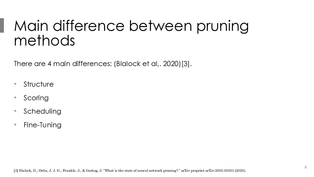 Main difference between pruning methods There a...