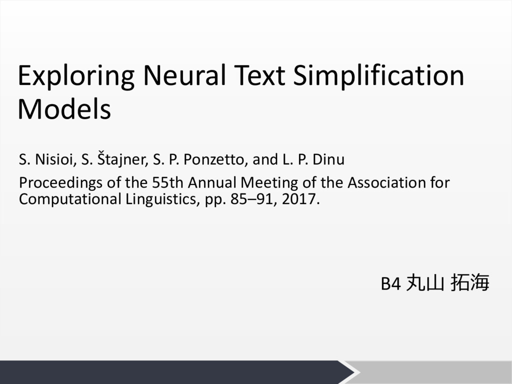 Exploring Neural Text Simplification Models S. ...