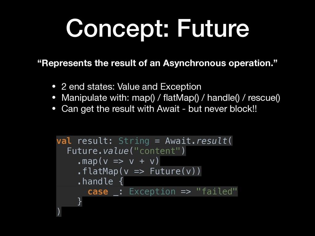 "Concept: Future ""Represents the result of an As..."