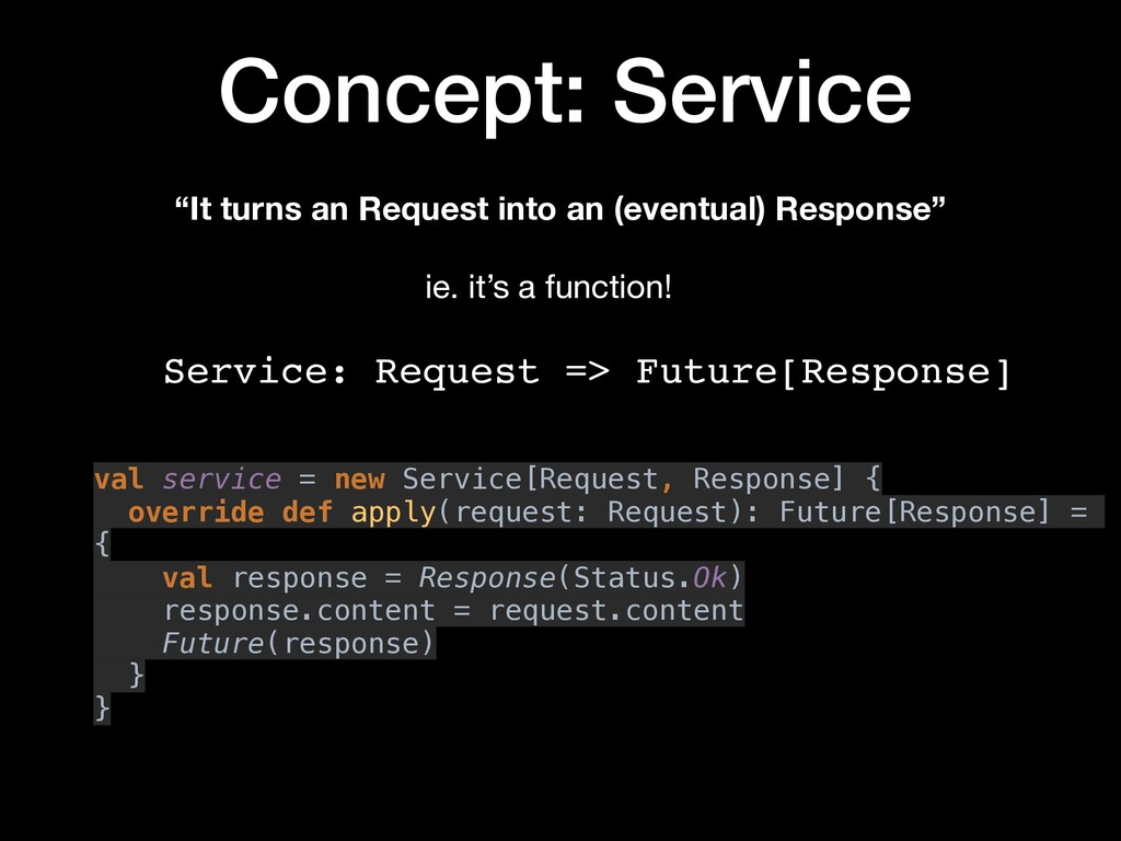 "Concept: Service ""It turns an Request into an (..."