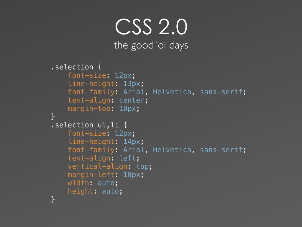 the good 'ol days .selection { ! font-s...