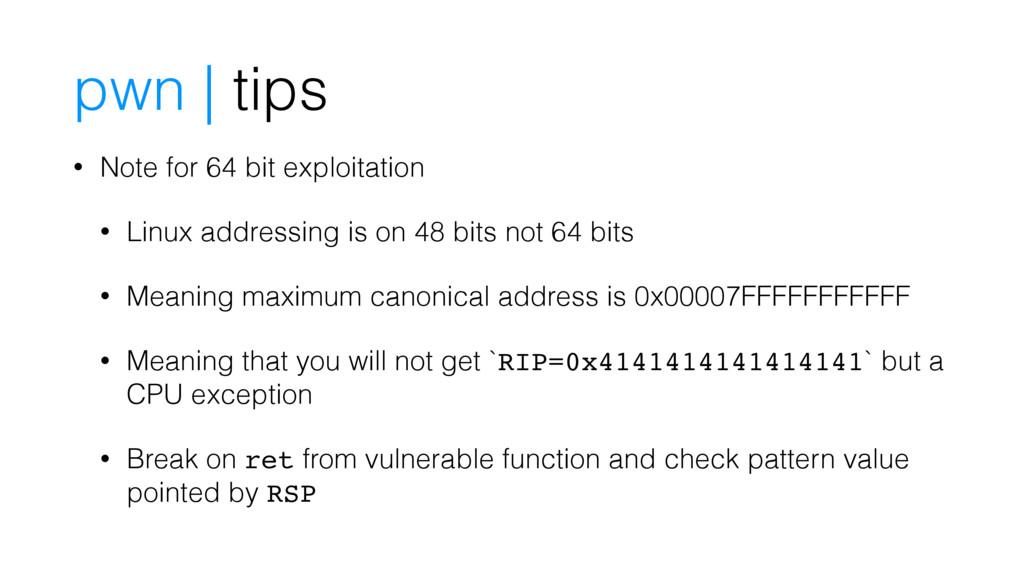pwn | tips • Note for 64 bit exploitation • Lin...