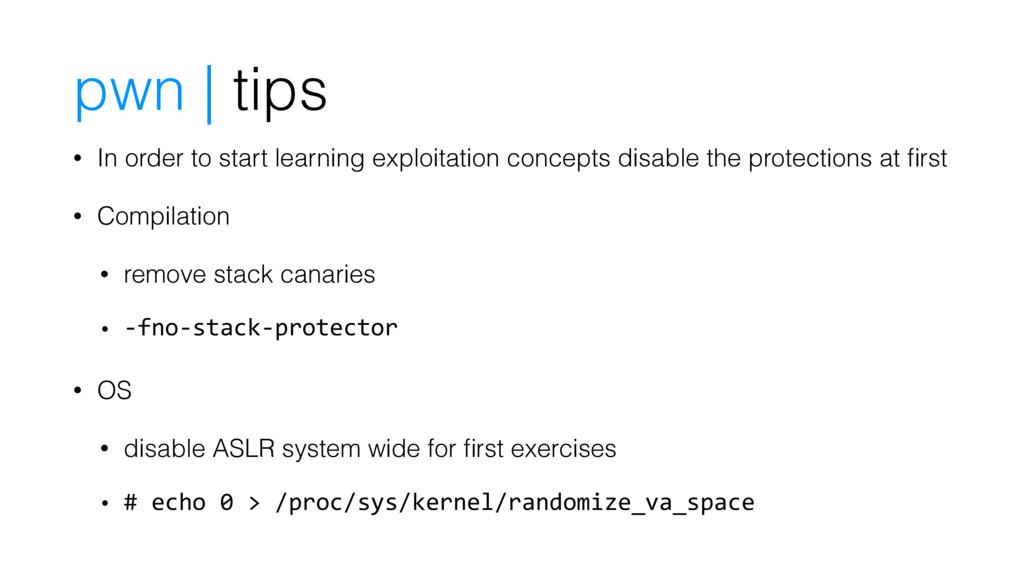 pwn | tips • In order to start learning exploit...