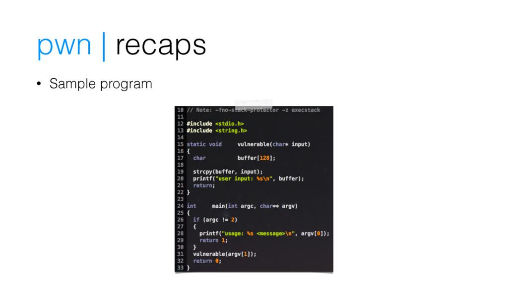 pwn | recaps • Sample program