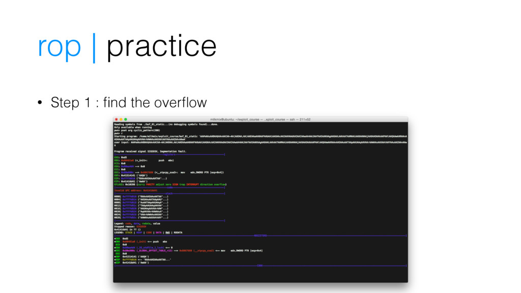 • Step 1 : find the overflow rop | practice