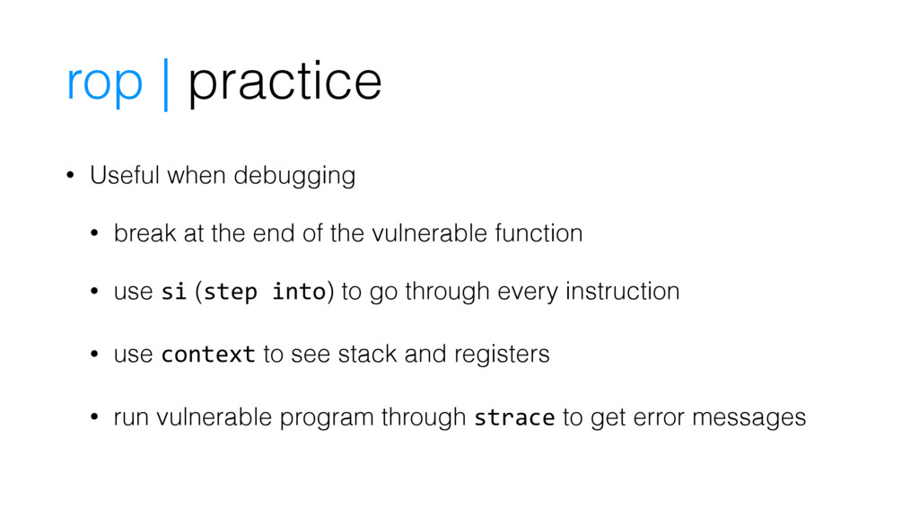 • Useful when debugging • break at the end of t...
