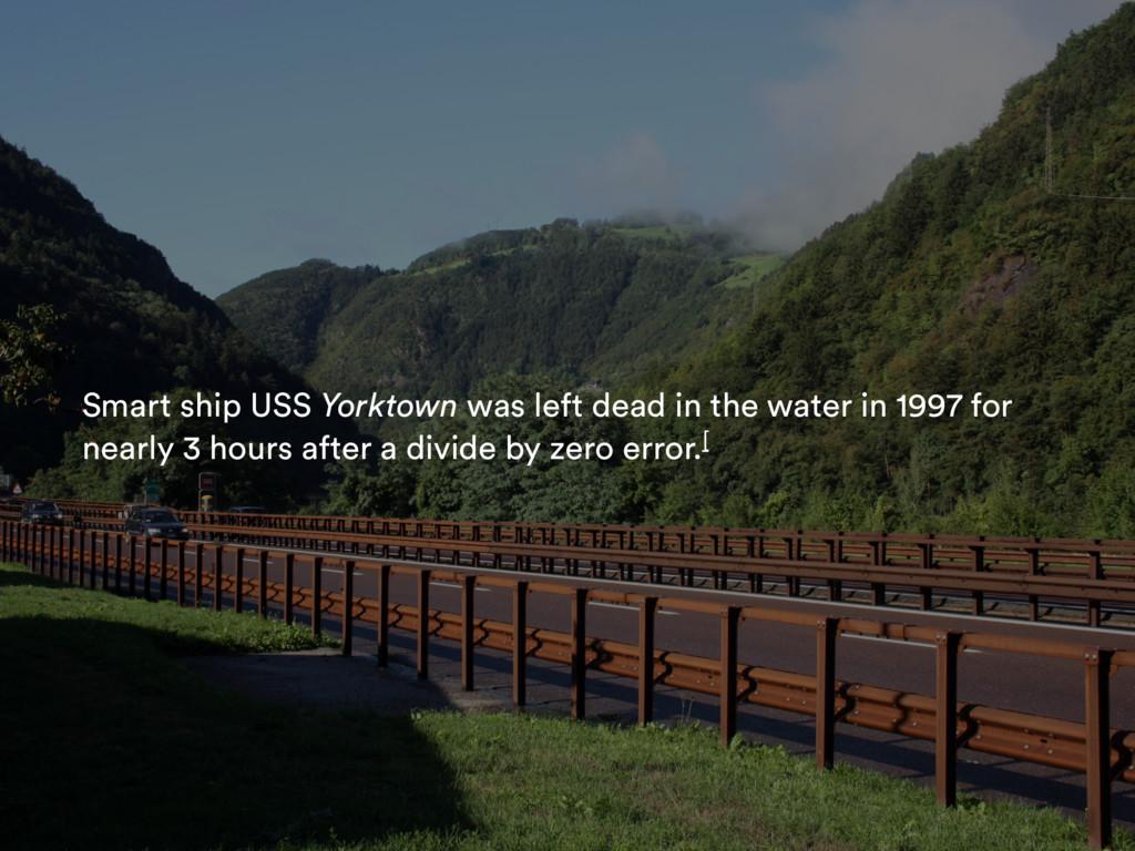 Smart ship USS Yorktown was left dead in the wa...