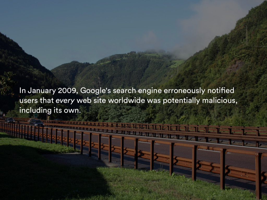 In January 2009, Google's search engine erroneo...