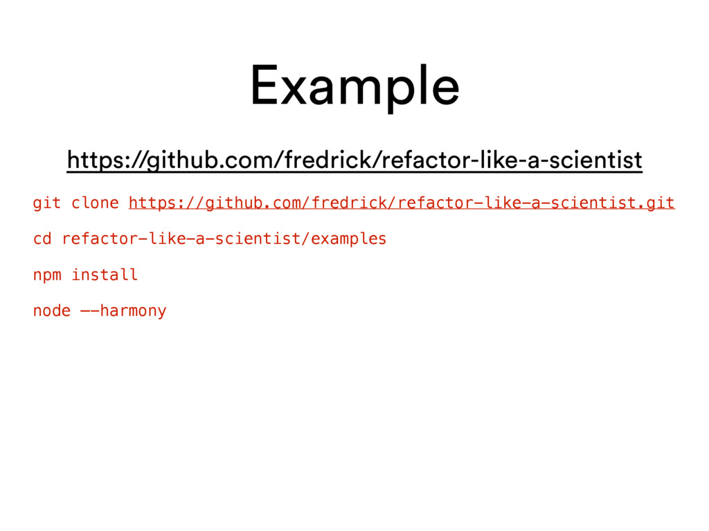 Example git clone https://github.com/fredrick/r...