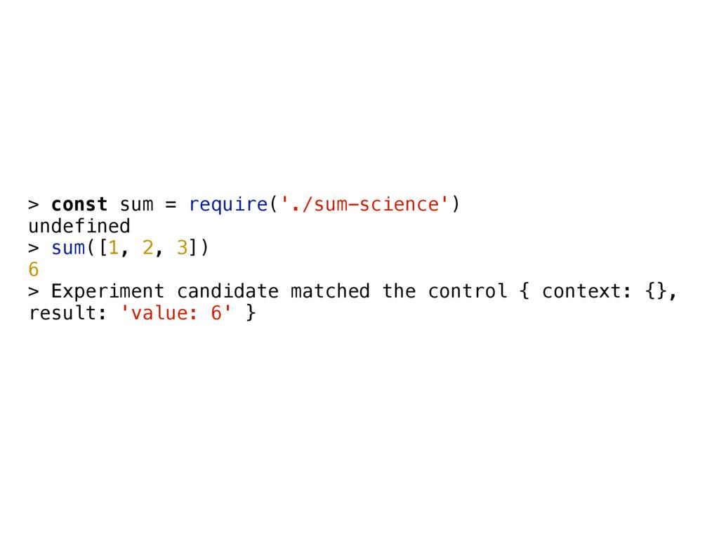 > const sum = require('./sum-science') undefine...
