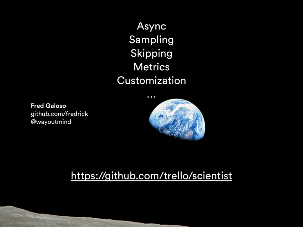 Async Sampling Skipping Metrics Customization …...