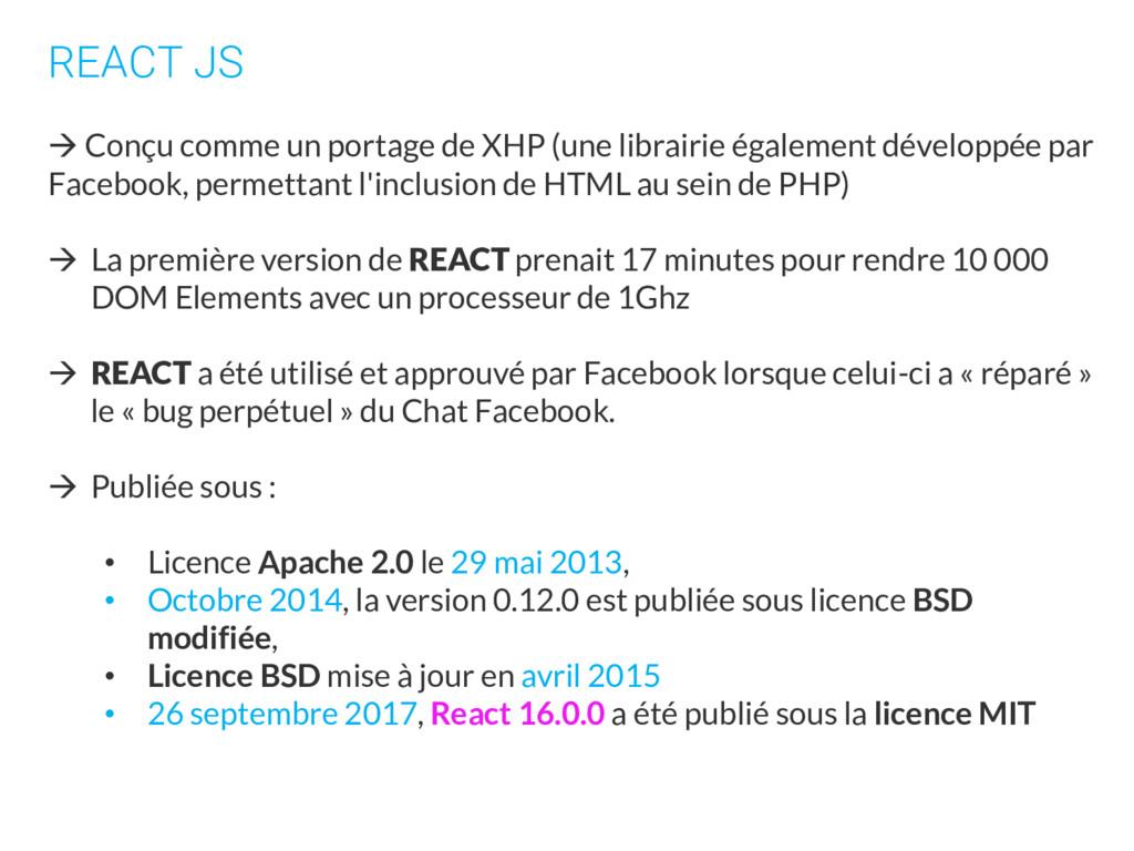 REACT JS  Conçu comme un portage de XHP (une l...