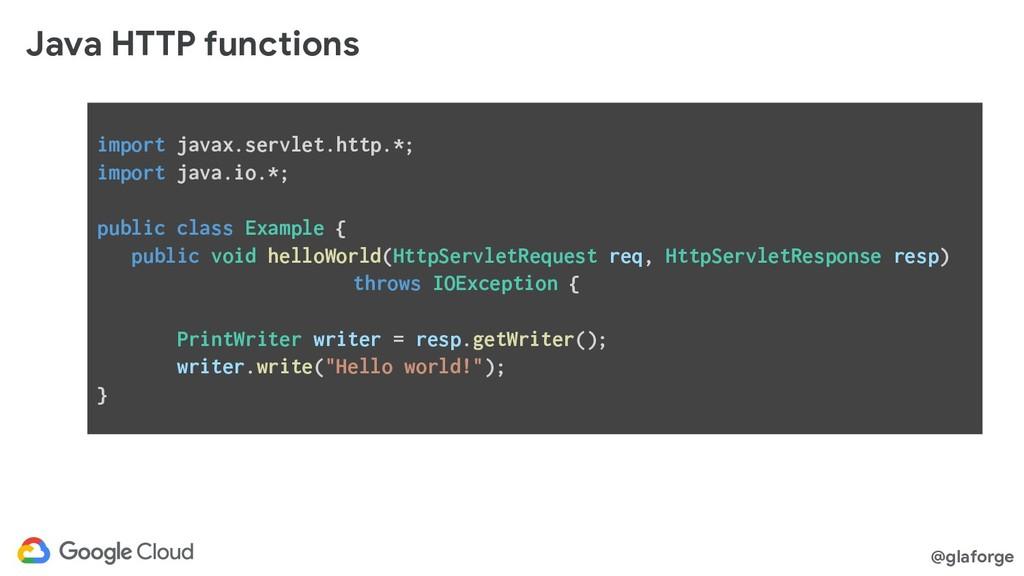 @glaforge Java HTTP functions import javax.serv...
