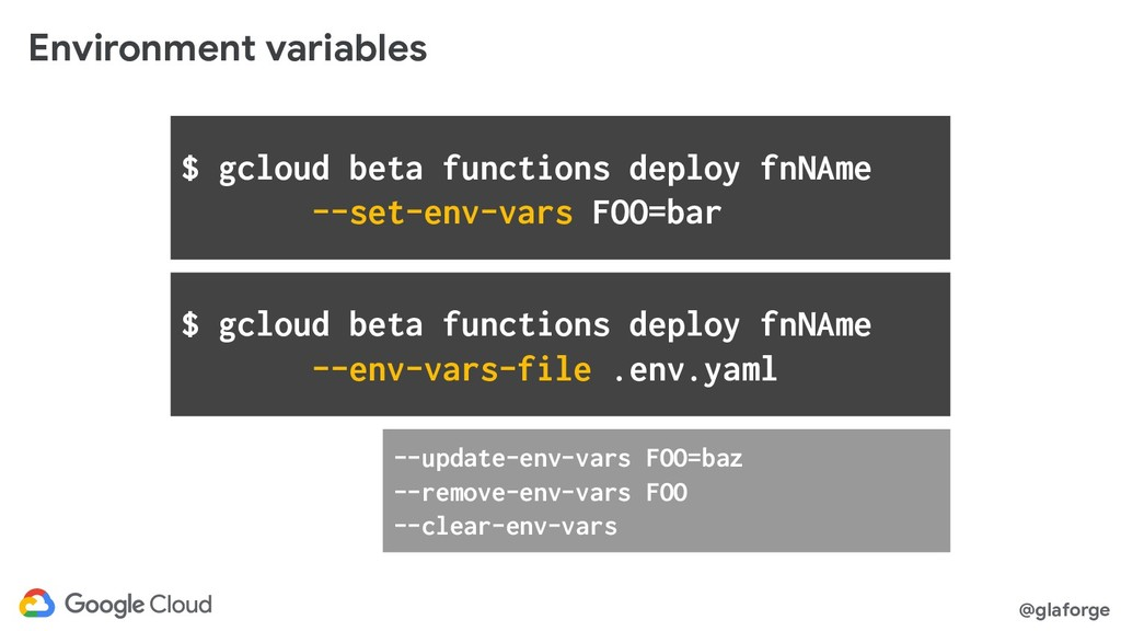 @glaforge Environment variables $ gcloud beta f...