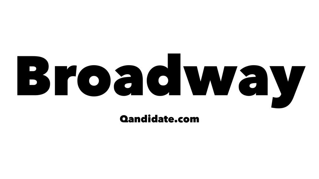 Broadway Qandidate.com
