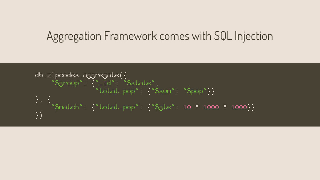 Aggregation Framework comes with SQL Injection ...