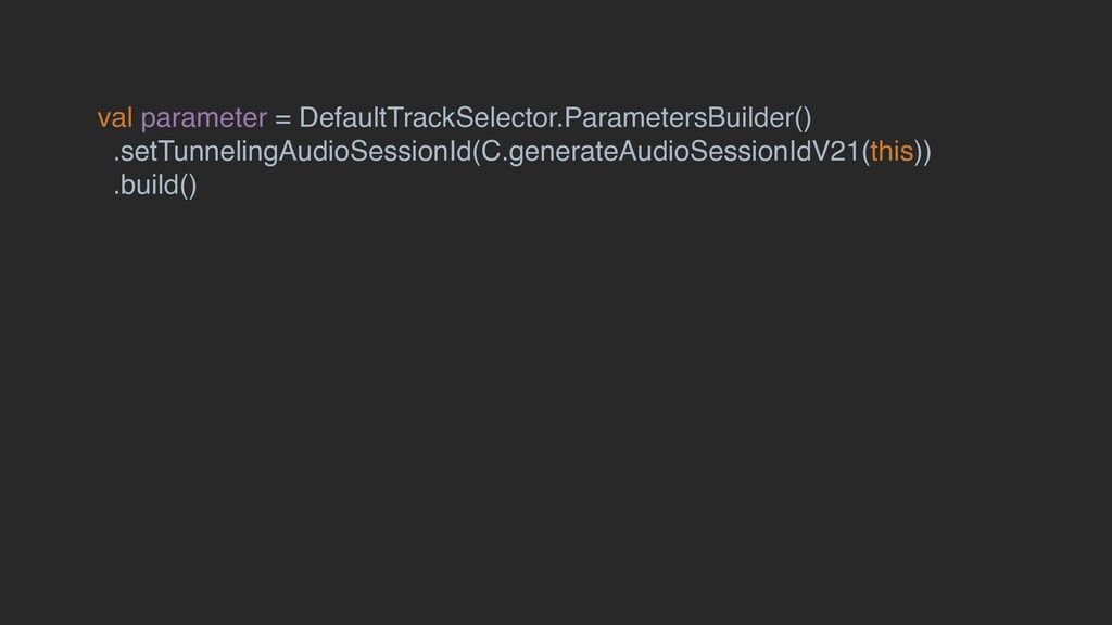 val parameter = DefaultTrackSelector.Parameters...