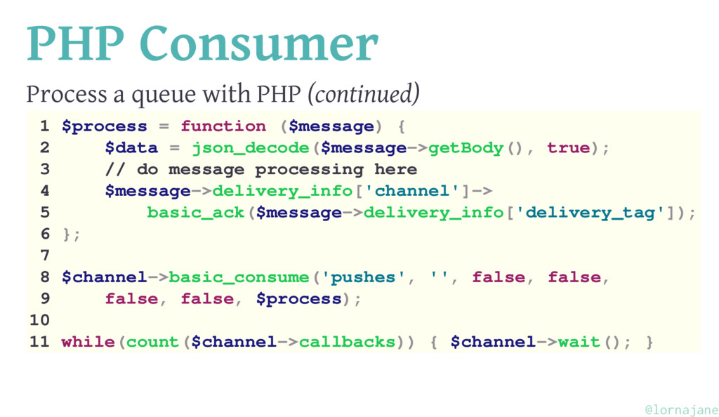 PHP Consumer Process a queue with PHP (continue...